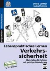 Lebenspraktisches Lernen: Verkehrssicherheit