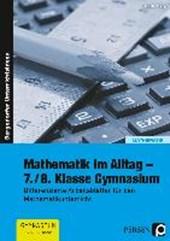 Mathematik im Alltag - 7./8. Klasse Gymnasium