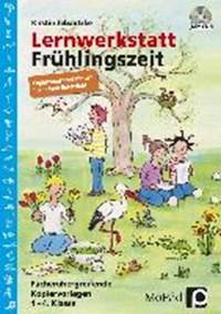 Lernwerkstatt Frühlingszeit - Ergänzungsband | Kirstin Jebautzke |