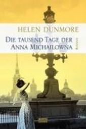 Die tausend Tage der Anna Michailowna
