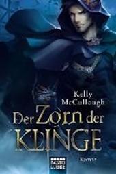 McCullough, K: Zorn der Klinge