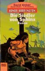 Honor Harrington 8. Die Siedler von Sphinx | David Weber |