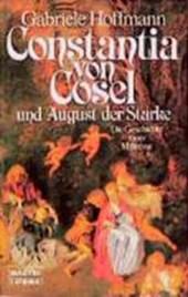 Constantia von Cosel und August der Starke