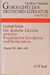 Die deutsche Literatur zwischen Französischer Revolution und Restauration