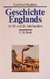 Geschichte Englands Bd. 3. Im 19. und 20. Jahrhundert