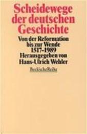 Scheidewege der deutschen Geschichte