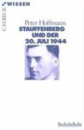 Stauffenberg und der 20. Juli