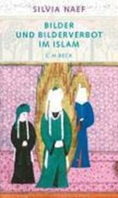 Bilder und Bilderverbot im Islam