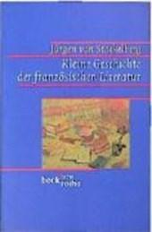 Kleine Geschichte der französischen Literatur