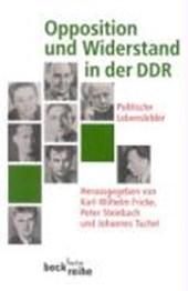 Opposition und Widerstand in der DDR