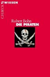 Die Piraten | Robert Bohn |