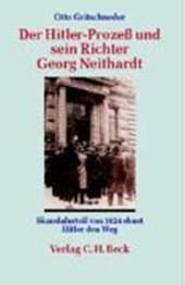 Der Hitler-Prozeß und sein Richter Georg Neithardt