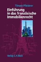 Einführung in das französische Immobilienrecht