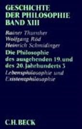 Die Philosophie des ausgehenden 19. und des 20. Jahrhunderts