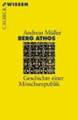 Berg Athos | Andreas Erich Müller |