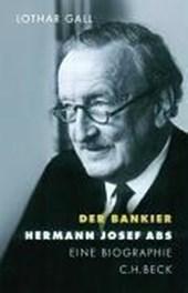 Der Bankier. Hermann Josef Abs