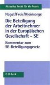Die Beteiligung der Arbeitnehmer in der Europäischen Gesellschaft - SE