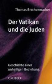 Der Vatikan und die Juden