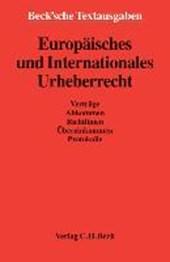 Europäisches und Internationales Urheberrecht