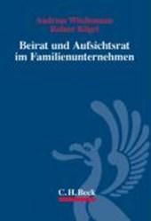 Beirat und Aufsichtsrat in Familienunternehmen
