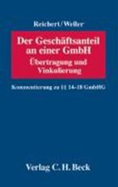 Der Geschäftsanteil an einer GmbH - Übertragung und Vinkulierung