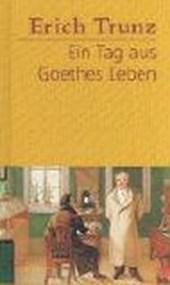 Ein Tag aus Goethes Leben