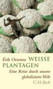 Weiße Plantagen