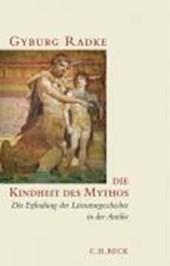 Die Kindheit des Mythos