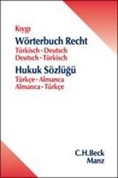 Wörterbuch Recht Türkisch-Deutsch / Deutsch-Türkisch