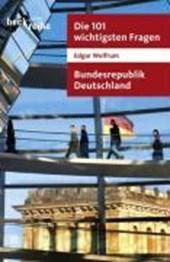 Die 101 wichtigsten Fragen. Bundesrepublik Deutschland
