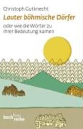 Lauter böhmische Dörfer