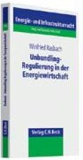 Unbundling-Regulierung in der Energiewirtschaft