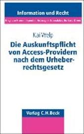 Die Auskunftspflicht von Access-Providern nach dem Urheberrechtsgesetz
