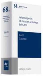 Verhandlungen des 68. Deutschen Juristentages Berlin 2010  Bd. I: Gutachten