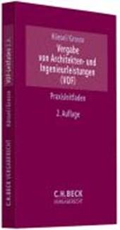 Vergabe von Architekten- und Ingenieurleistungen, VOF, GWB, VgV