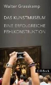 Das Kunstmuseum | Walter Grasskamp |
