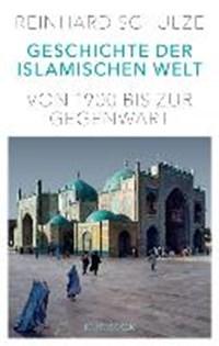 Geschichte der Islamischen Welt | Reinhard Schulze |