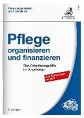 Pflege organisieren und finanzieren