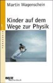 Kinder auf dem Wege zur Physik