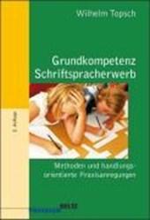 Grundkompetenz: Schriftspracherwerb