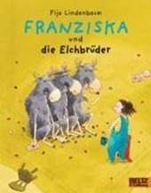 Franziska und die Elchbrüder
