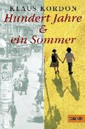 Hundert Jahre und ein Sommer