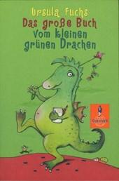 Das große Buch vom kleinen grünen Drachen