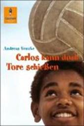 Carlos kann doch Tore schießen
