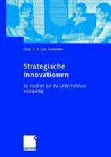 Wege zu strategischen Innovationen | Taco C. R. van Someren |