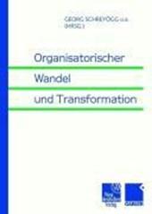 Organisatorischer Wandel und Transformation