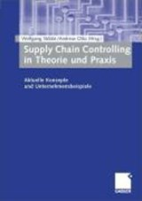Supply Chain Controlling in Theorie und Praxis | auteur onbekend |