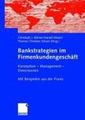 Bankstrategien im Firmenkundengeschäft