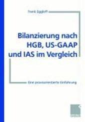 Bilanzierung nach HGB, US-GAAP und IAS im Vergleich