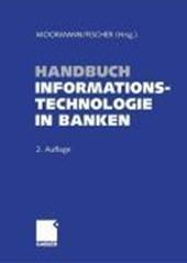 Handbuch Informationstechnologie in Banken